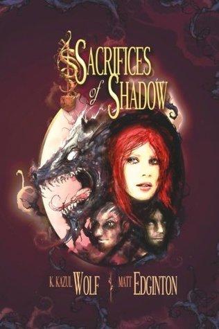 Sacrifices of Shadow