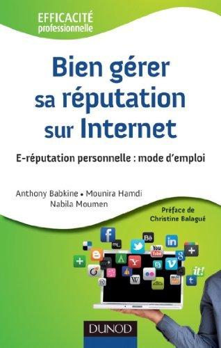 Bien gérer sa réputation sur Internet : E-réputation personnelle : mode demploi  by  Anthony Babkine