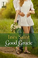 Good Gracie (The Piper Sisters Book 2)
