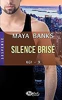 Silence brisé (KGI, #9)