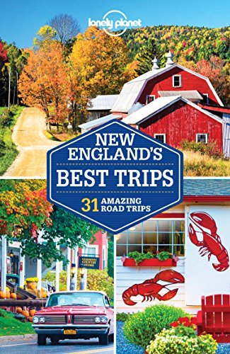 Lonely Planet New England's Best Trips (Travel Guide), 3rd Edition