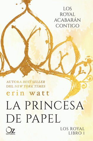 La princesa de papel by Erin Watt