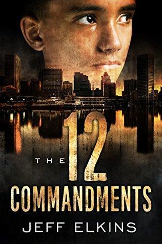 The Twelve Commandments (The Defense of Reality, #2)