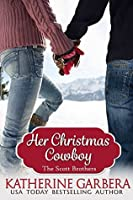 Her Christmas Cowboy (The Scott Brothers of Montana, #5)