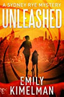 Unleashed (The Sydney Rye Mysteries #1)