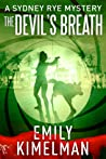 The Devil's Breath (The Sydney Rye Mysteries #5)