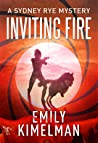 Inviting Fire (The Sydney Rye Mysteries #6)