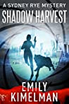 Shadow Harvest (The Sydney Rye Mysteries #7)