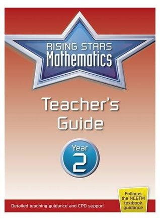 Rising Stars Mathematics Year 2 Teacher's Guide (Rising Stars Primary Mathemati)