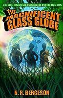 The Magnificent Glass Globe