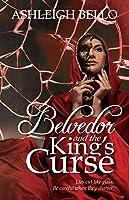 Belvedor and the King's Curse (Belvedor Saga, #2)