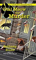 Dial Meow for Murder (Lucky Paws Petsitting Mystery, #2)