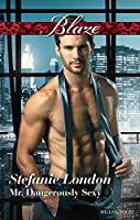 Mr. Dangerously Sexy (The Dangerous Bachelors Club Book 4)