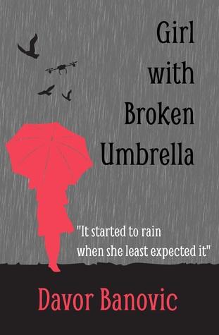Girl with Broken Umbrella by Davor  Banović