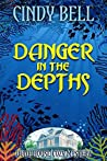 Danger in the Depths (Dune House Mystery #9)