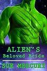 Alien's Beloved Bride (Mail Order Human, #5)