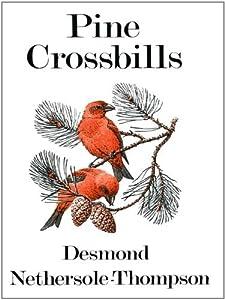 Pine Crossbills (Poyser Monographs)