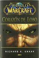 Corazón De Lobo (World of WarCraft, #10)