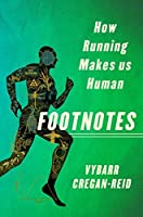 Footnotes: How Running Makes Us Human