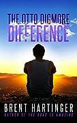 The Otto Digmore Difference (Otto Digmore, #1)