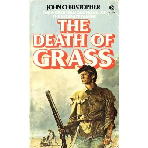 Read The Death Of Grass By John Christopher