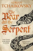 The Bear and the Serpent (Echoes of the Fall, #2)