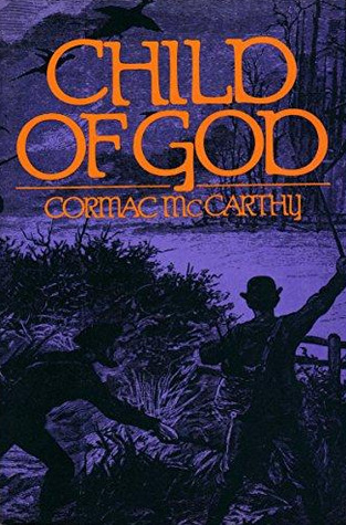 Child of God: A Novel