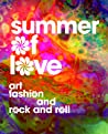 Summer of Love: Art, Fashion, and Rock and Roll audiobook download free