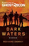 Dark Waters (Tom Clancy's Ghost Recon Wildlands, #1)