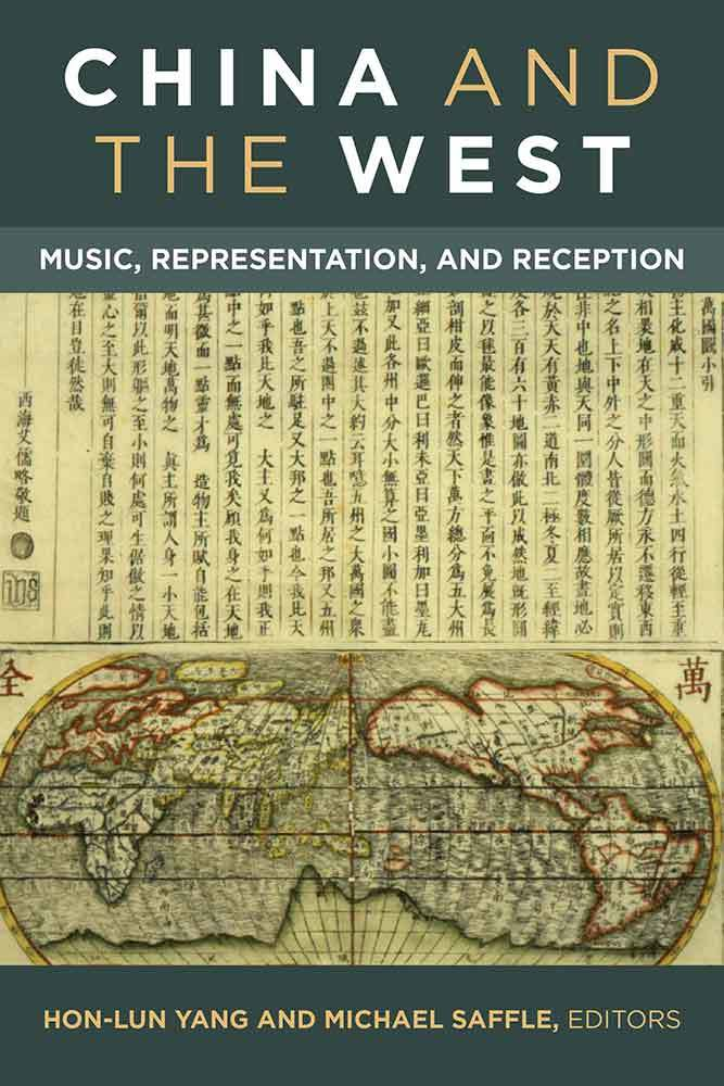 China and the West Music, Representation, and Reception