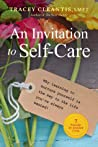An Invitation to Self-Care by Tracey Cleantis