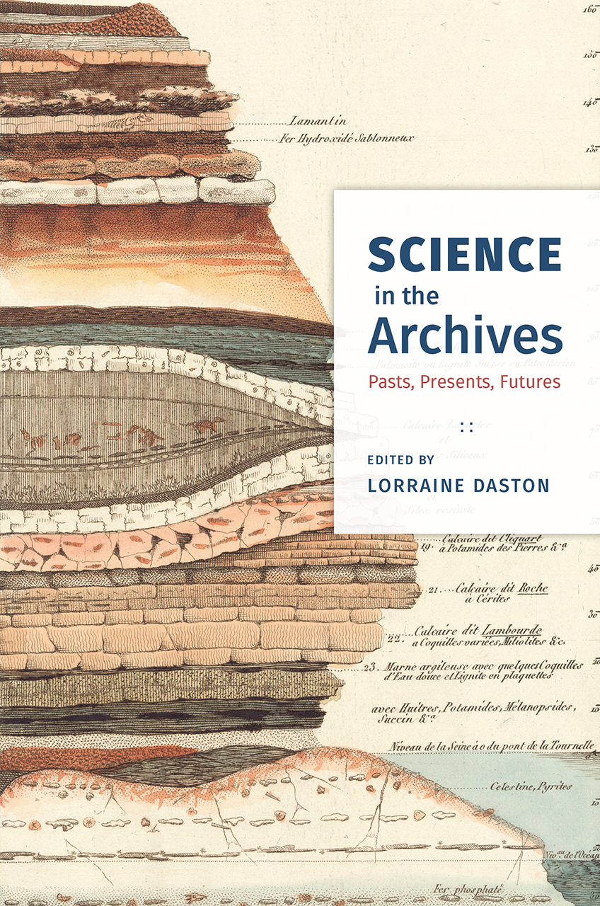 Science in the Archives Pasts, Presents, Futures