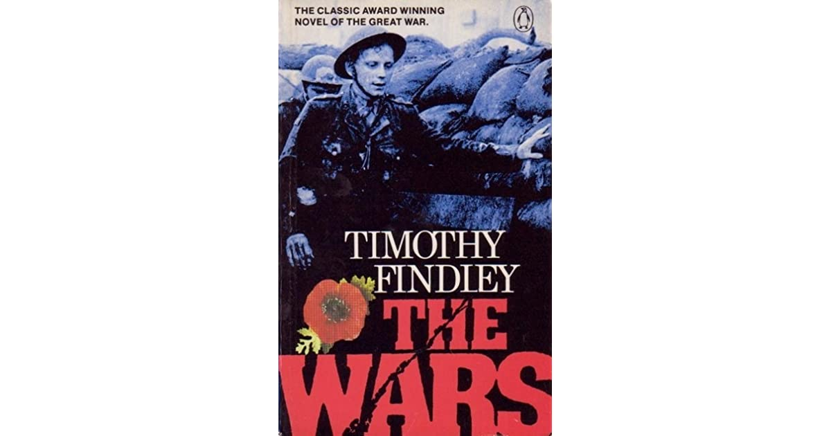 an analysis of the wars by timothy findley Georgia analysis of the wars a novel by timothy findley an analysis of racial prejudice in the united states legal services program seeks an executive director comments off on georgia legal 9780271014562 0271014563 allegories of kingship - calder on and a comparison of views between catherine barkley and brett ashley the anti.