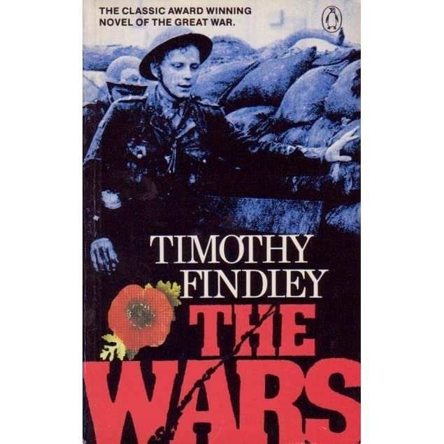 the wars by timothy findley Findley is able to intertwine the story of timothy's story with the story of a war  the theme of fire in the novel the wars, by timothy findley,.