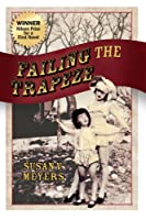 Failing the Trapeze