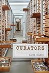 Curators by Lance Grande
