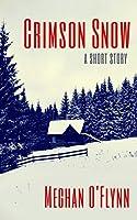 Crimson Snow: A Short Story
