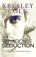 Shadow's Seduction (Immortals After Dark #17)