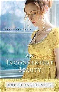 An Inconvenient Beauty (Hawthorne House, #4)