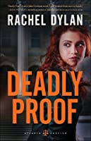 Deadly Proof (Atlanta Justice, #1)