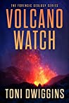 Volcano Watch (Forensic Geology #3)
