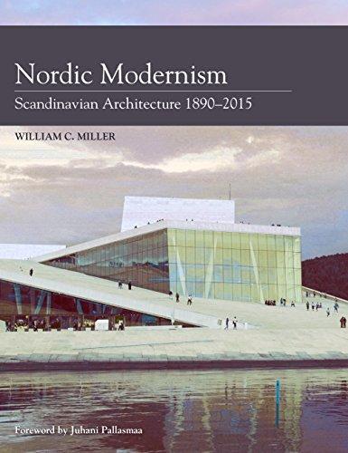 Nordic Modernism Scandinavian Architecture 1890-2017