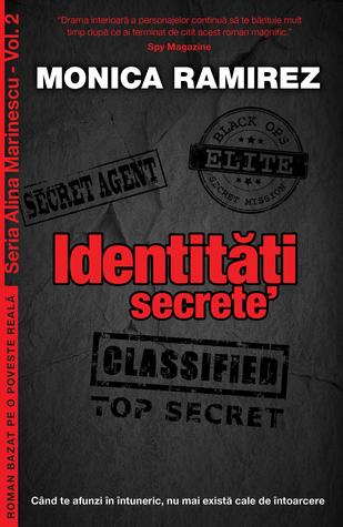 Identităţi secrete (Alina Marinescu #2) by Monica Ramirez