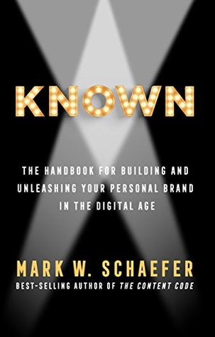 KNOWN by Mark W. Schaefer