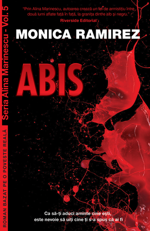 Abis (Alina Marinescu #5) by Monica Ramirez