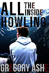 All the Inside Howling (Hollow Folk, #2)