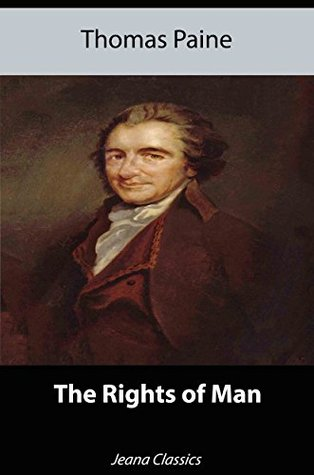 The Rights Of Man (Illustrated) + Free Audiobook - Jeana Classics