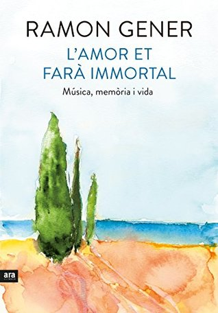 L'amor et farà immortal by Ramón Gener