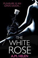 The White Rose (Rose Series Book 2)