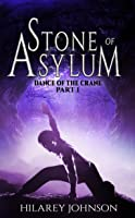 Stone of Asylum (Dance of the Crane #1)